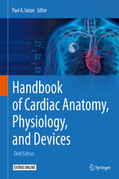 Handbook of Cardiac Anatomy, Physiology, and Devices by Paul A. Iaizzo