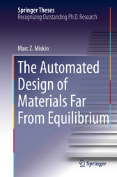 The Automated Design of Materials Far From Equilibrium by Marc Z. Miskin