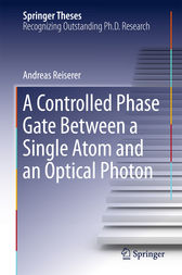 A Controlled Phase Gate Between a Single Atom and an Optical Photon by Andreas Reiserer