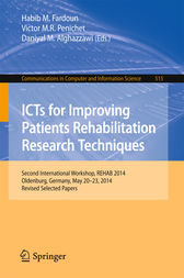 ICTs for Improving Patients Rehabilitation Research Techniques by Habib M. Fardoun