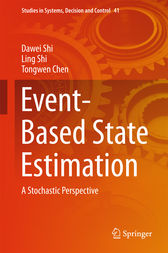 Event-Based State Estimation by Dawei Shi
