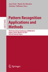 Pattern Recognition Applications and Methods by Ana Fred