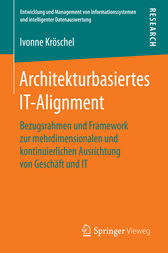 Architekturbasiertes IT-Alignment by Ivonne Kröschel