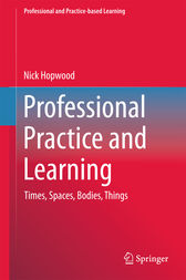 Professional Practice and Learning by Nick Hopwood