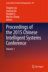 Proceedings of the 2015 Chinese Intelligent Systems Conference by Yingmin Jia