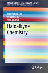 Haloalkyne Chemistry by Huanfeng Jiang