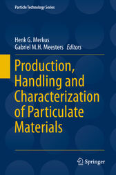 Production, Handling and Characterization of Particulate Materials by Henk G. Merkus