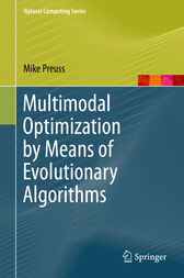 Multimodal Optimization by Means of Evolutionary Algorithms by Mike Preuss
