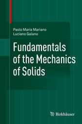 Fundamentals of the Mechanics of Solids by Paolo Maria Mariano