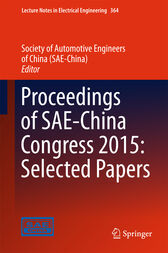 Proceedings of SAE-China Congress 2015: Selected Papers by Society of Automotive Engineers of China