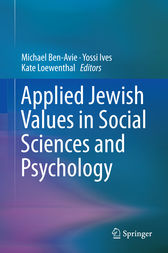Applied Jewish Values in Social Sciences and Psychology by Michael Ben-Avie