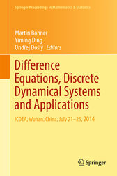 Difference Equations, Discrete Dynamical Systems and Applications by Martin Bohner