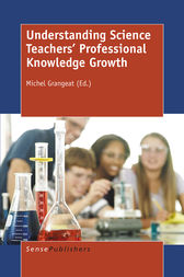 Understanding Science Teachers' Professional Knowledge Growth by Michel Grangeat