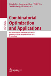 Combinatorial Optimization and Applications by Zaixin Lu