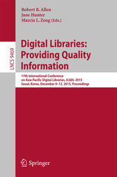 Digital Libraries: Providing Quality Information by Robert B. Allen