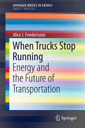 When Trucks Stop Running by A.J. Friedemann