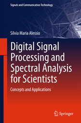 Digital Signal Processing and Spectral Analysis for Scientists by Silvia Maria Alessio