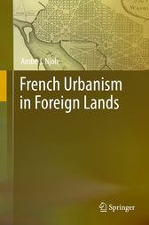 French Urbanism in Foreign Lands by Ambe J. Njoh