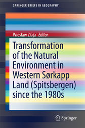 Transformation of the natural environment in Western Sørkapp Land (Spitsbergen) since the 1980s by Wieslaw Ziaja