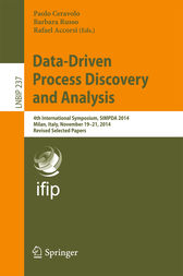 Data-Driven Process Discovery and Analysis by Paolo Ceravolo