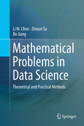 Mathematical Problems in Data Science by Li M. Chen