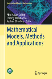 Mathematical Models, Methods and Applications by Abul Hasan Siddiqi