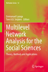 Multilevel Network Analysis for the Social Sciences by Emmanuel Lazega