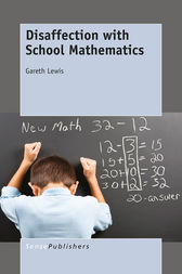 Disaffection with School Mathematics by Gareth Lewis