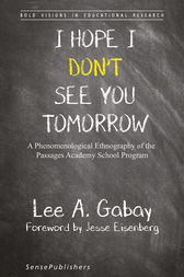 I Hope I Don't See You Tomorrow by Lee A. Gabay