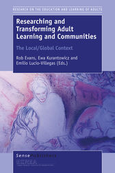 Researching and Transforming Adult Learning and Communities by Rob Evans