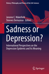 Sadness or Depression? by Jerome C. Wakefield