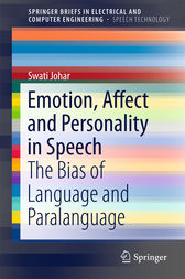 Emotion, Affect and Personality in Speech by Swati Johar