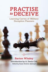 Practise to Deceive by Barton Whaley