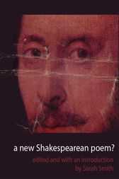 A New Shakespearean Poem? by Sarah Smith