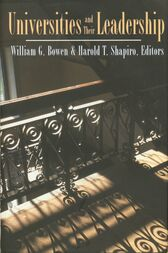 Universities and Their Leadership by William G. Bowen