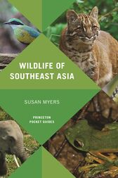 Wildlife of Southeast Asia by Susan Myers