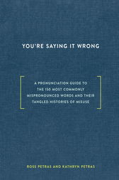 You're Saying It Wrong by Ross Petras