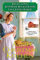 The Amish Christmas Kitchen by Kelly Long