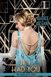 If I Had You by Heather Hiestand
