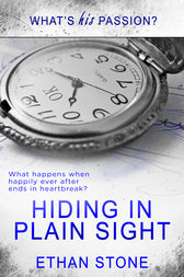 Hiding in Plain Sight by Ethan Stone