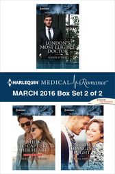 Harlequin Medical Romance March 2016 - Box Set 2 of 2 by Annie O'Neil