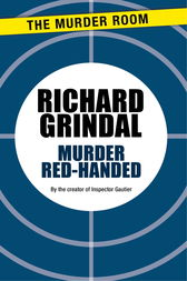 Murder Red-Handed by Richard Grindal