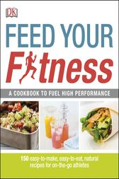 Feed Your Fitness by Rowena Visagie