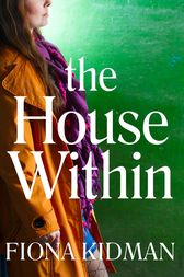 The House Within by Fiona Kidman