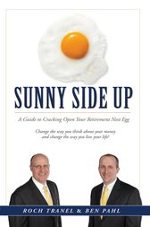 Sunny Side Up by Roch Tranel