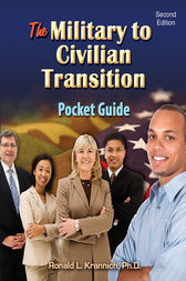 The Military-to-Civilian Transition Pocket Guide by Ronald L. Krannich