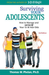 Surviving Your Adolescents by Thomas Phelan