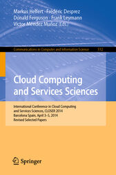Cloud Computing and Services Sciences by Markus Helfert