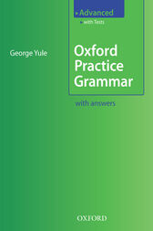 Oxford Practice Grammar Advanced by George Yule