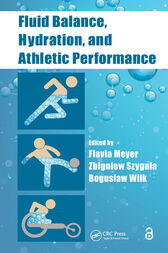 Fluid Balance, Hydration, and Athletic Performance by Flavia Meyer